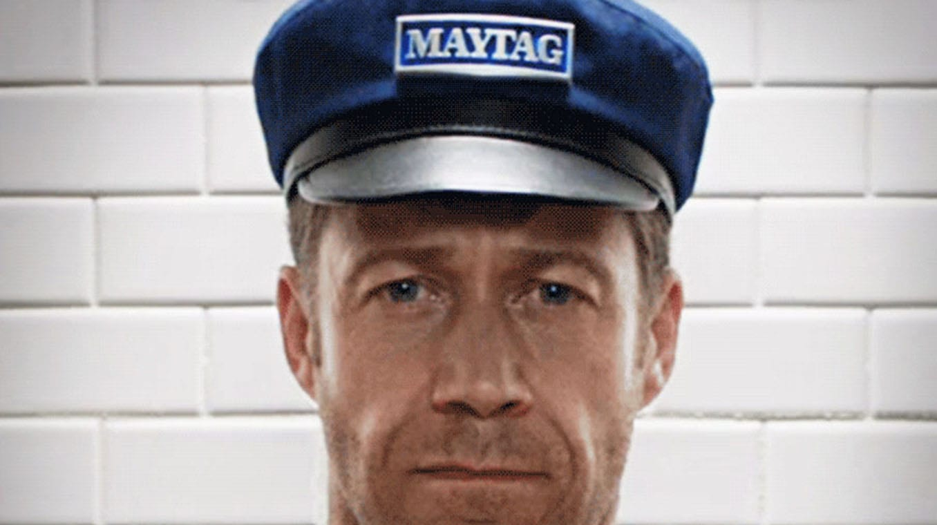Maytag: It's Gonna Be Maytag